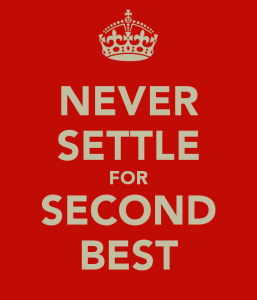 never-settle-for-second-best