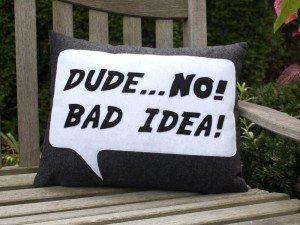 bad-idea