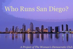 Who Runs San Diego? A Project of the Democratic Women's Club