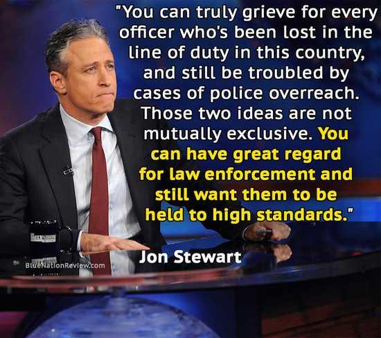 jon stewart on police