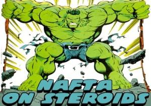 nafta_on_steroids