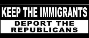 Chicano Donald Trump Keep the immigrants