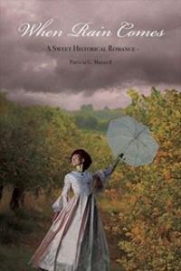 When Rain Comes: A Historical Romance