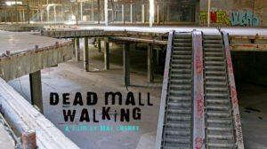 Dead Mall Walking
