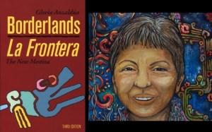 Embracing the Border: Gloria Anzaldua's 'Borderlands/La Frontera' | Women's History Month