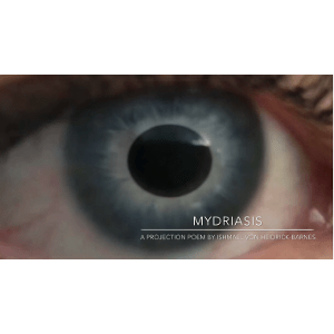 Mydriasis | Geo-Poetic Spaces