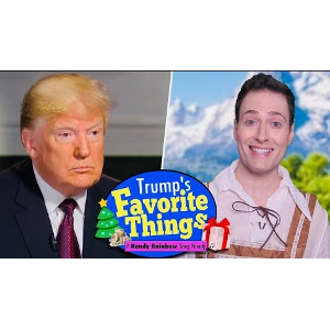 Trump's Favorite Things! – A Randy Rainbow Song Parody | Video Worth Watching