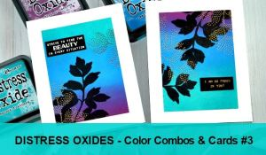 Distress Oxides Color Combos and Cards #3