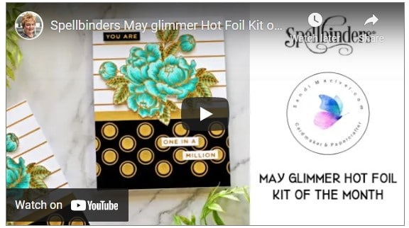 video image of a hand made card created with the Spellbinders May Glimmer Hot Foil Kit of the Month