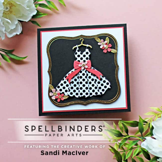 handmade square card with a die cut ladies dress using products from Spellbinders