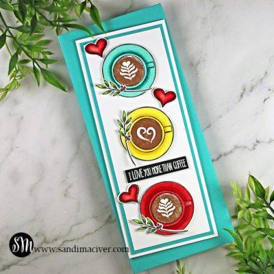 Cup of Love Slimline Card