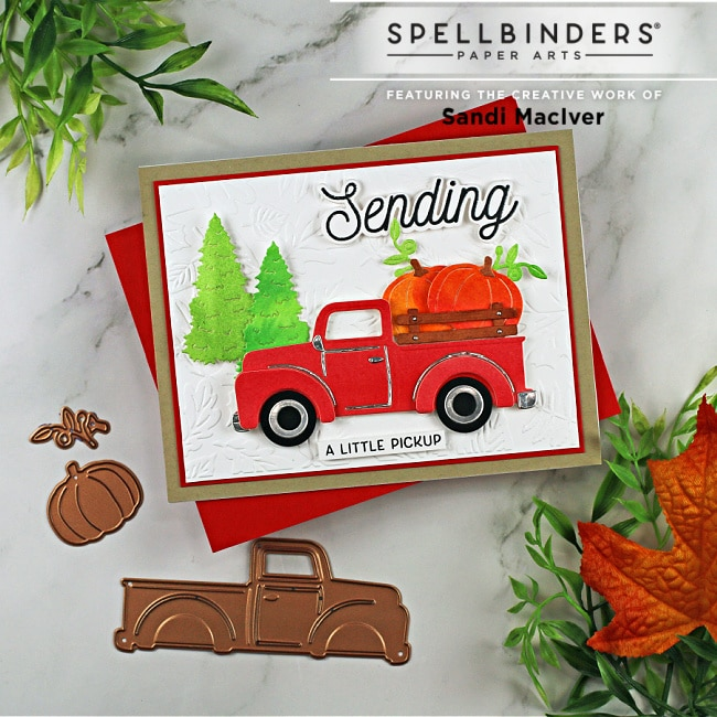 handmade card with a red truck full of pumpkins created with cardmaking dies from Spellbinders