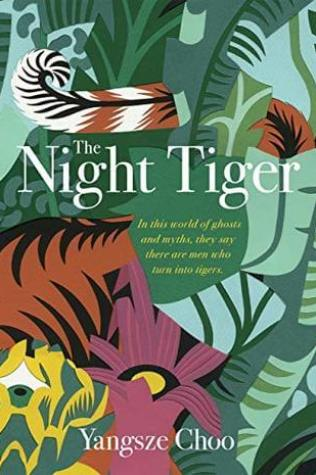 The Night Tiger Book Cover: Best Malaysia Books