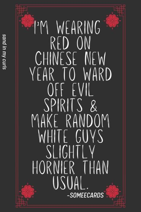 funny quote about wearing red on CNY on black background