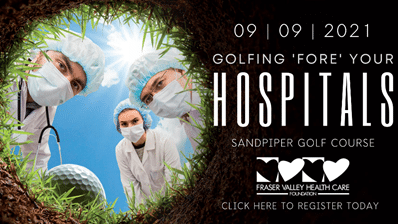 6th Annual Fraser Valley Health Care Foundation Golf Tournament