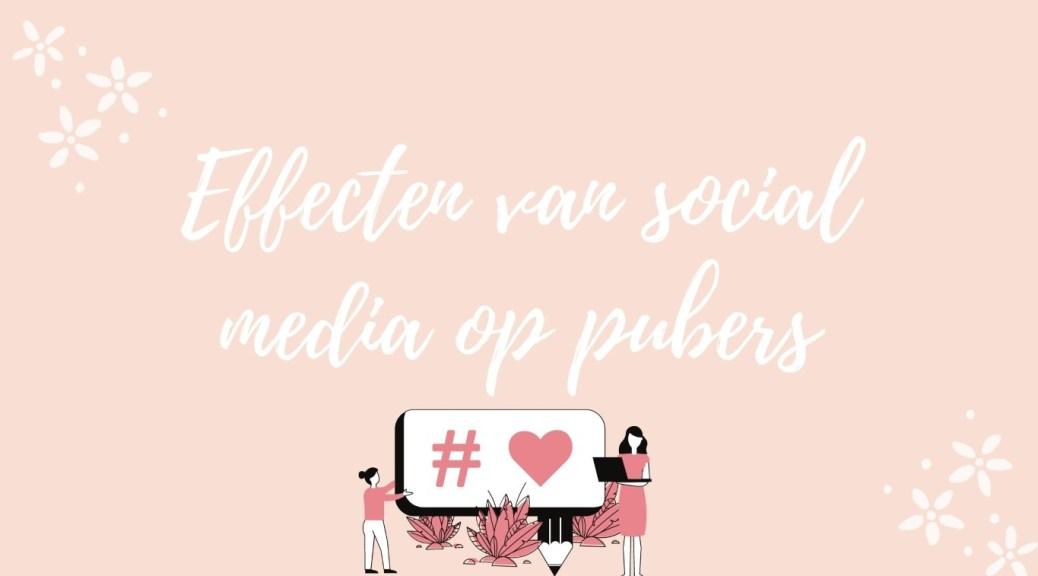 Effecten van social media op pubers