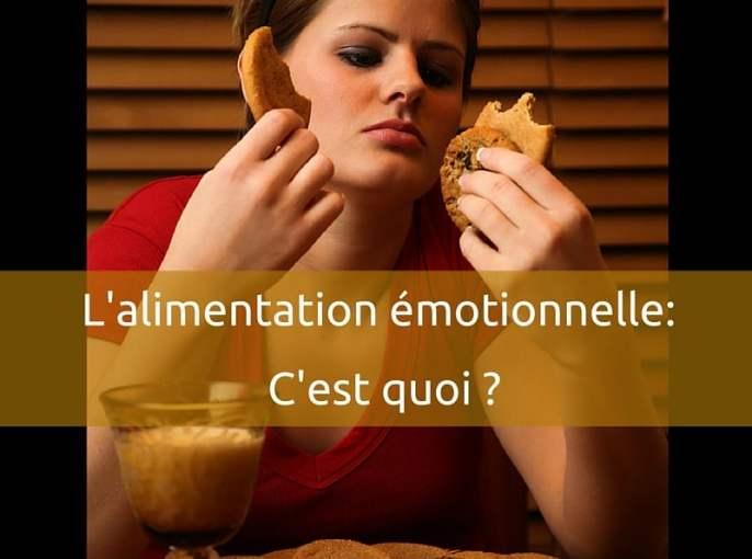 L'alimentation émotionnelle, c'est quoi ? - www.sandrafm.com