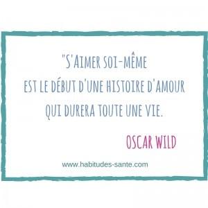 S'aimer soi-même est le début d'une histoire d'amour qui durera toute une vie - citation Oscar Wild www.sandrafm.com
