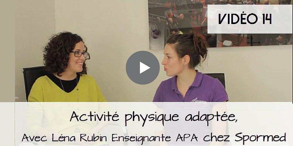 Activité physique adaptée – avec Lena Rubin Enseignante APA chez Spormed - www.sandrafm.com
