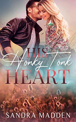His Honky Tonk Heart