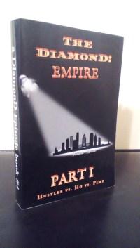 The DiamonD Empire Pt 1