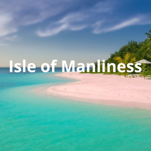 picture of island with the words Isle of Manliness