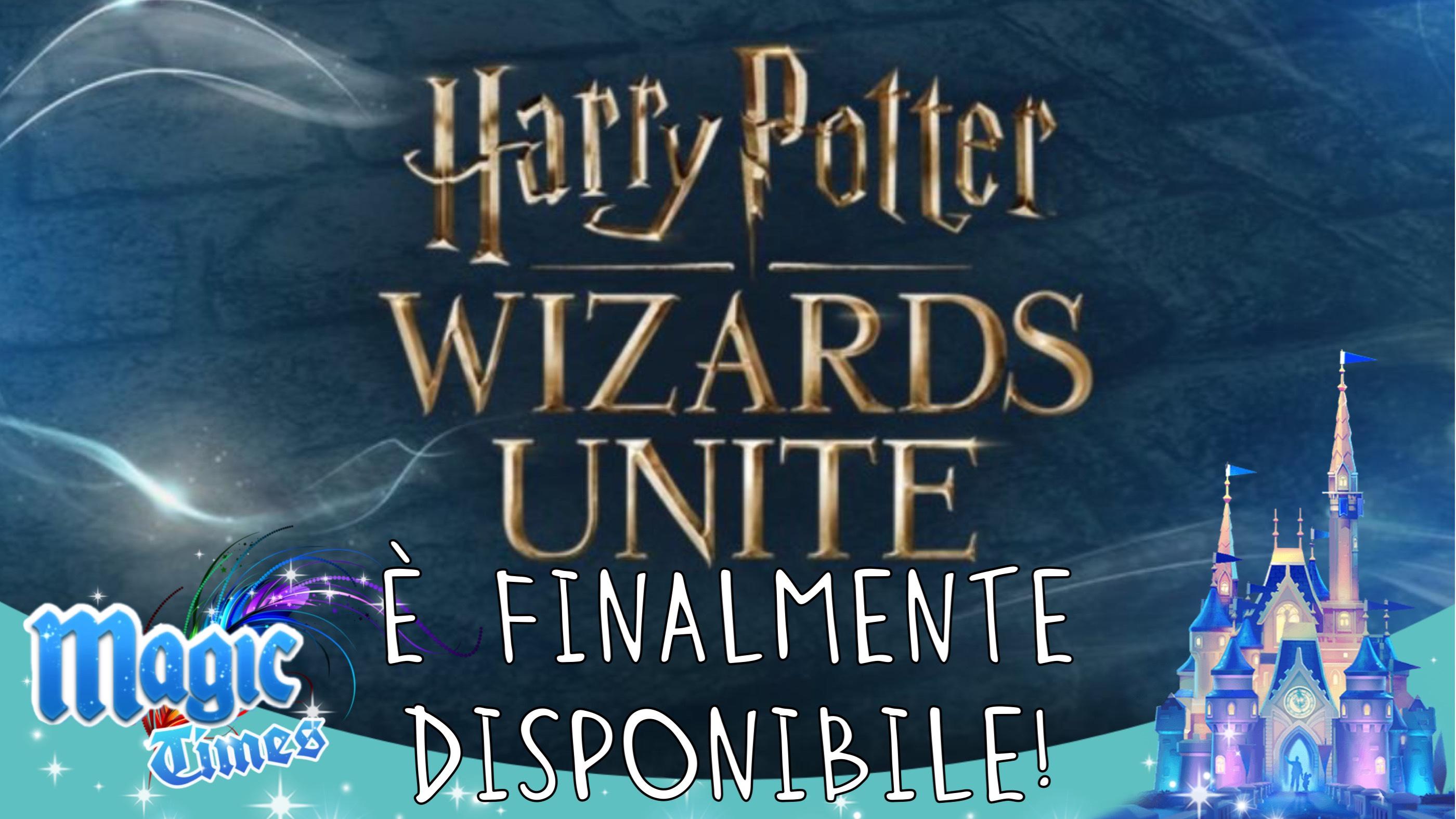 Harry Potter: Wizards Unite è finalmente disponibile!