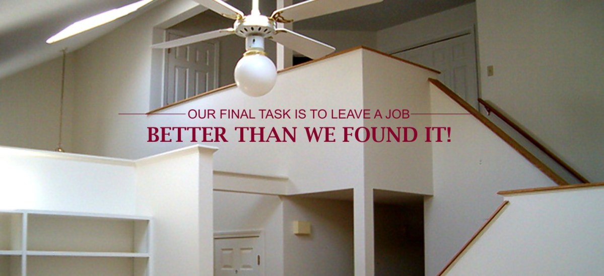 Our Final Task Is To Leave A Job Better Than We found It!