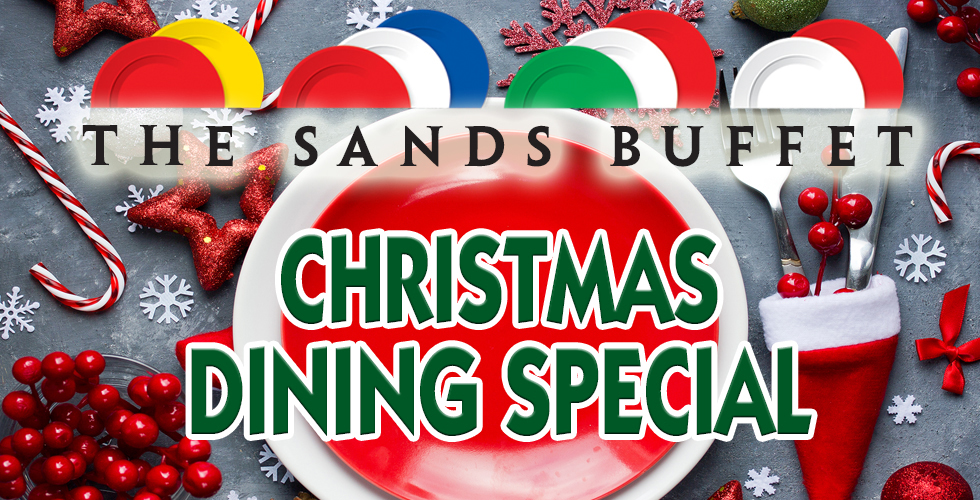Christmas Dinner at The Sands Buffet