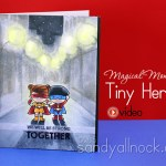 Magical Monday: Tiny Heroes (almost!)