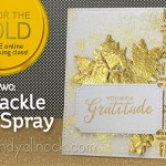 Day 2: Go for the Gold: Crackle & spray