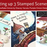 Setting up a Stamped Scene: Snowflake Grove Stamps