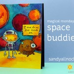 Magical Monday: Space Buddies, Rubber Moon
