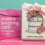 Make a wedding card — that doubles as a gift
