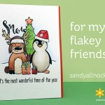 For my flakey friends (Honey Bee Stamps sale today only!)