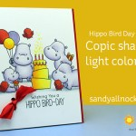 Copic shading light colors – Hippo Bird Day