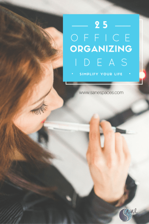 25 office organizing ideas/sanespaces.com/organize/office