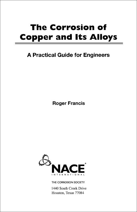 Download The Corrosion of Copper and Its Alloys: A