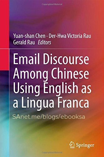 Download Email Discourse Among Chinese Using English As A