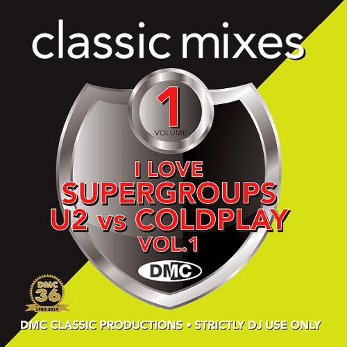 VA – DMC Classic Mixes: I Love Supergroups U2 vs Coldplay Volume 1 (2019)