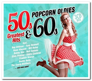 VA – Popcorn Oldies 50s & 60s Greatest Hits [3CD Box Set] (2017) [CD-Rip]