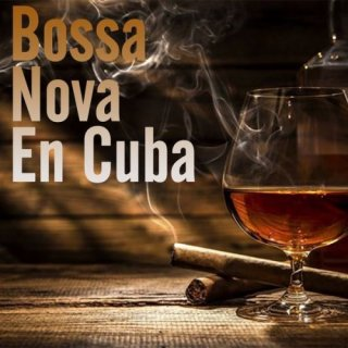 Bossa Nova En Cuba (2020)