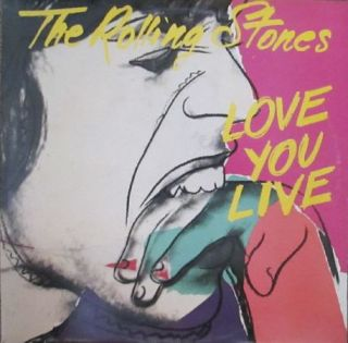 The Rolling Stones – Love You Live (1977)