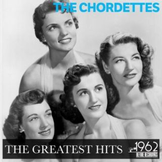 The Chordettes – The Greatest Hits (2020)