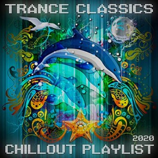 Trance Classics Chillout Playlist 2020 (2020)