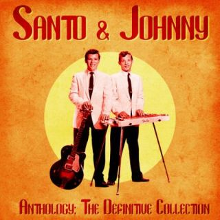 Santo & Johnny – Anthology The Definitive Collection (Remastered) (2020)