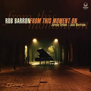 Rob Barron – From This Moment On (2020)
