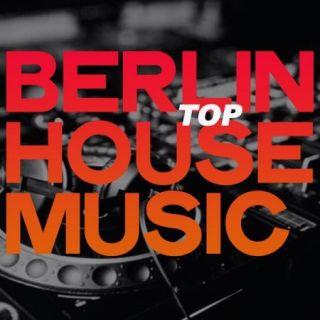 Berlin Top House Music (2020)