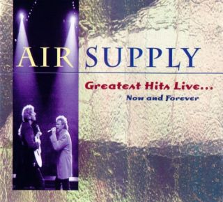 Air Supply – Greatest Hits Live… Now And Forever (1995)