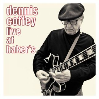 Dennis Coffey – Live At Baker's (2019)
